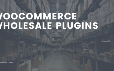 5 Best WooCommerce Wholesale Plugins (2020 Compared)